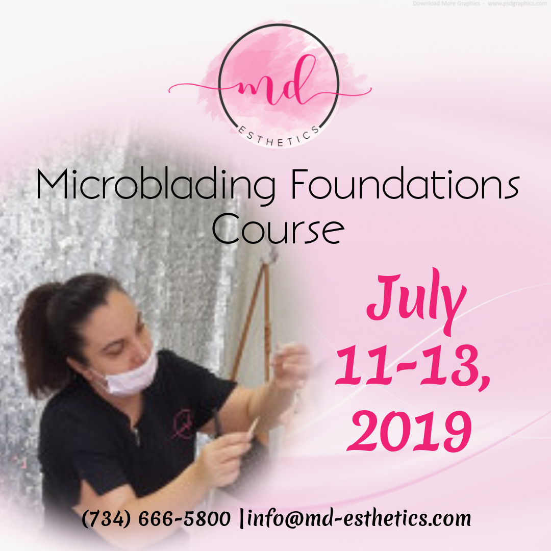 7/11/19 -7/13/19 THREE DAY MICROBLADING CERTIFICATION